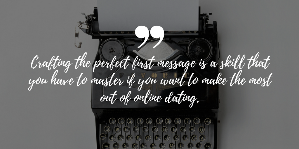 How to write first message online dating